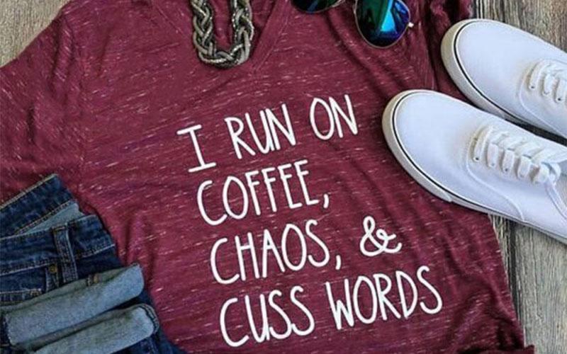Coffee, Chaos & Cuss Words T-Shirt