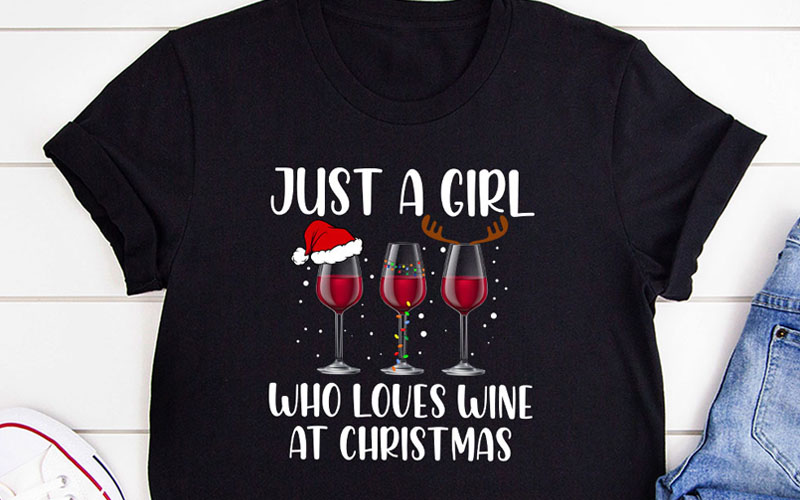 Just A Girl Who Loves Wine At Christmas T-Shirt
