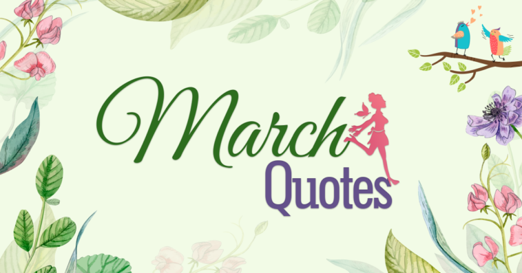 March Quotes