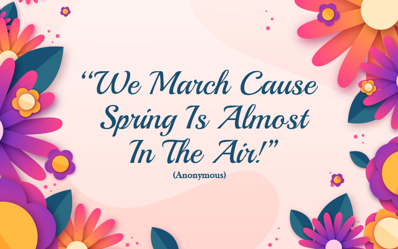 Spring Quotes of March