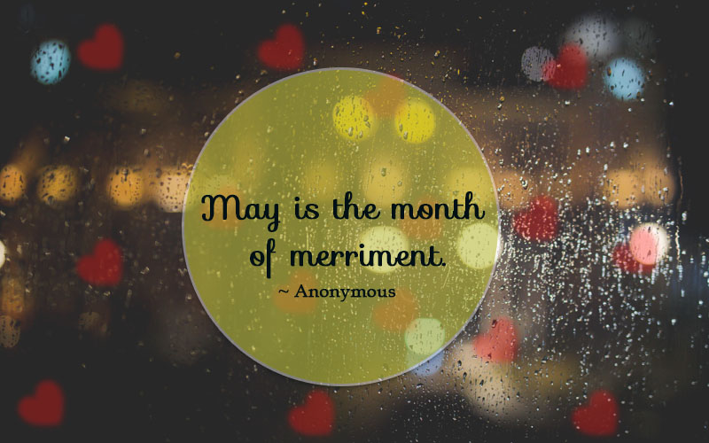 Month of May Quotes