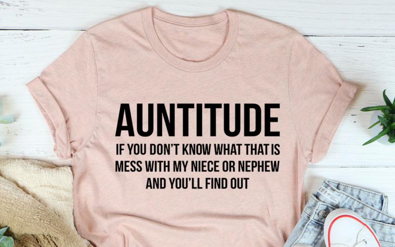 Auntitude Tee