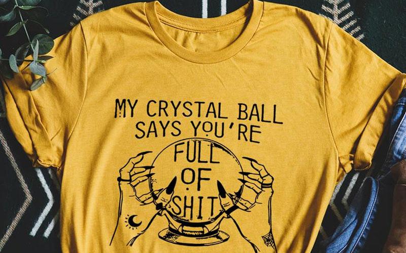 My Crystal Ball Says Tee